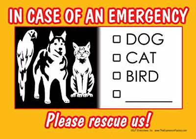 In Case of Emergency Please Rescue Us Sign - for Pets