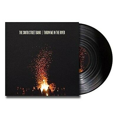 The Smith Street Band - Throw Me In The River   Vinyl Lp + Mp3 New!