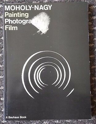 Moholy-Nagy Painting Photography Film A Bauhaus Book 1986 paperback in english