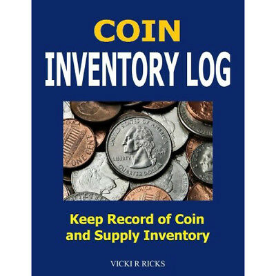 Coin Inventory Log: Coin Collectors inventory log for coins and supplies. Sale