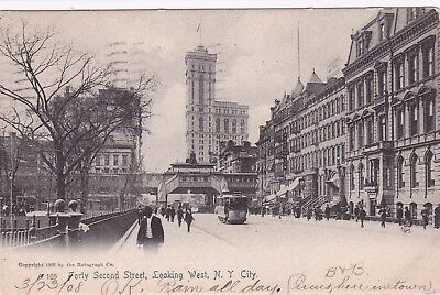 NEW YORK CITY, PU-1908; Forty Second Street, Looking West