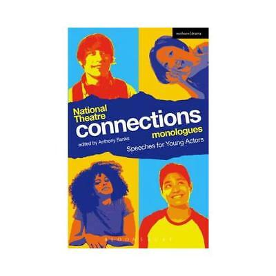 National Theatre Connections Monologues by Anthony Banks (editor)