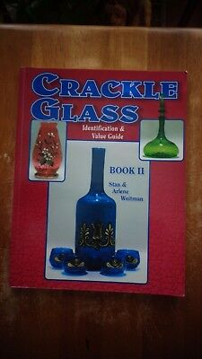 Crackle Glass Vol. 2: Identification & Value Guide by Stan & Arlene Weitman SC
