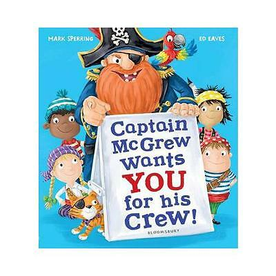 Captain McGrew Wants You for His Crew! by Mark Sperring (author), Ed Eaves (i...