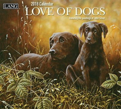 NEW Love of Dogs John Silver 2018 Lang Calendar Packed Well Free Postage