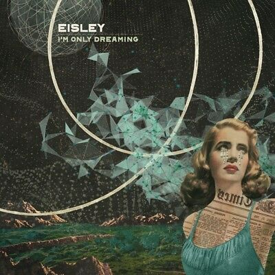 Eisley - I'm Only Dreaming   Vinyl Lp + Mp3 New+