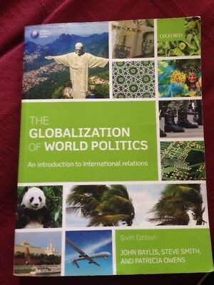 The Globalization of World Politics: An Introduction to International Relations…
