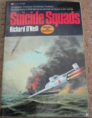 Suicide Squads Richard O'Neill First Ballantine Books Trade Edition 1984