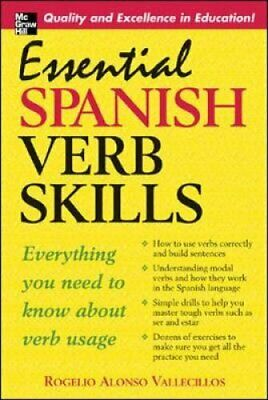 Essential Spanish Verb Skills by Rogelio Alonso Vallecillos 9780071453905