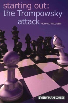 Starting Out: The Trompowsky Attack by Richard Palliser 9781857445626