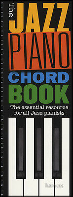 The Jazz Piano Chord Book Essential Resourse for all Jazz Pianists