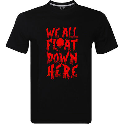 IT Stephen Kings WE ALL FLOAT DOWN HERE Clown Pennywise Horror T Shirt Black Tee