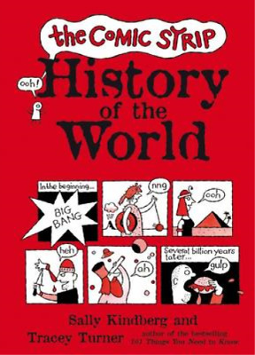 The Comic Strip History of the World, Tracey Turner, Used; Good Book