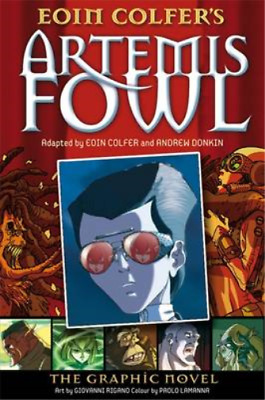 Artemis Fowl The Graphic Novel by Colfer, Eoin ( Author ) ON Oct-04-2007, Paperb