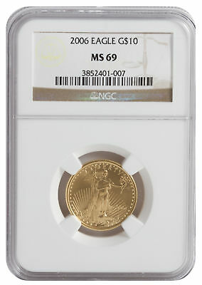 2006 - $10 1/4oz Gold American Eagle MS69 NGC Brown Label