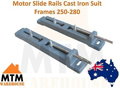 Motor Slide Rails (Cast Iron) to Suit Frames 250-280