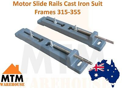 Motor Slide Rails (Cast Iron) to Suit Frames 315-355