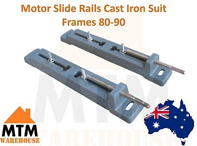 Motor Slide Rails (Cast Iron) to Suit Frames 80-90