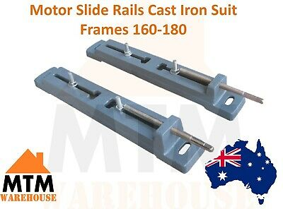 Motor Slide Rails (Cast Iron) to Suit Frames 160-180