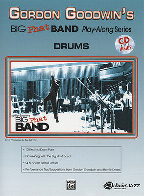 Gordon Goodwin's Big Phat Band Play-Along 1 Drums Drum Set Sheet Music Book & CD