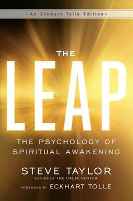 The Leap: The Psychology of Spiritual Awakening by Steve Taylor (Paperback,...