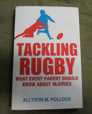 Tackling  Rugby  Book - Sports  Injuries, What Parents Should Know