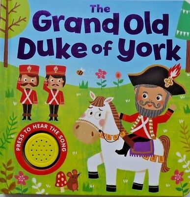 The Grand Old Duke Of York Baby/Kids Sound book, For Kids Age 6 Month+, NEW!!!