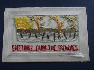 WW1 Embroidered  Silk Postcard : GREETINGS FROM THE TRENCHES