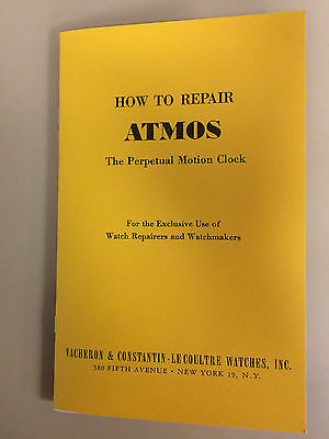 Jaeger LeCoultre Atmos Perpetual Clock Repair Manual-Out of Print-Hard to Find!