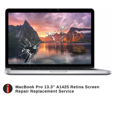 """Retina Screen Repair For MacBook Pro 13"""" A1425 2012 thru Early 2013 Models ONLY"""