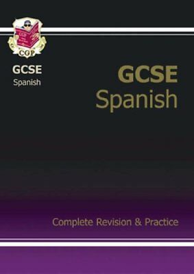 GCSE Spanish Complete Revision & Practice with Audio CD (A*-G course): Comple.