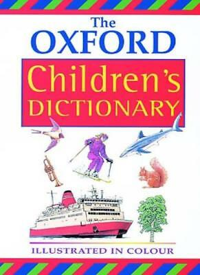 OXFORD CHILDREN'S DICTIONARY NEW ED 00-Hachette Children's Books