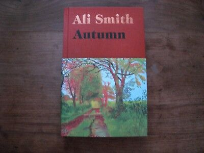 Autumn by Ali Smith. UK first edition 1/1