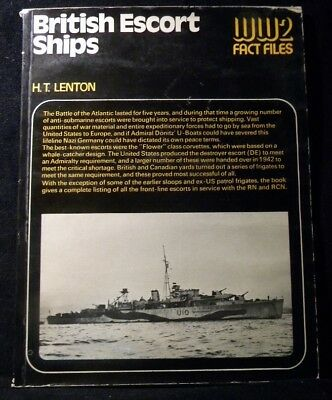 British Escort Ships by H T Lenton Soft Cover 1974 WW2 Fact Files