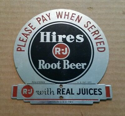 """""""Please Pay When Served"""" Hires Root Beer Metal Sign,1930's"""