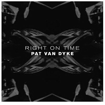 Pat Van Dyke - Right On Time (Lp+Mp3)  Vinyl Lp + Download New+