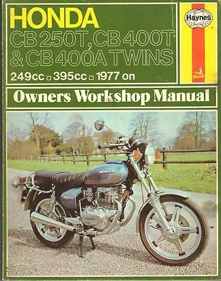 Honda Cb250 T,cb400 T Dream,cb400A Hondamatic,hawk,t1,t2 Haynes Manual 1977-1979