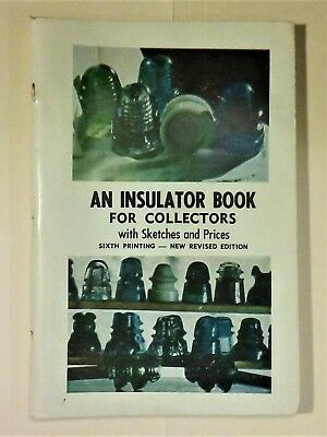 An Insulator Book for Collectors with Sketches & Prices  J L Hill