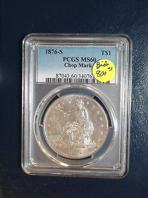 1876 S Trade Dollar PCGS MS60 CHOP MARK $1 Coin PRICED FOR QUICK SALE!