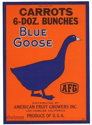 BLUE GOOSE Vintage Carrot Crate label, Waterfowl, Geese, ***AN ORIGINAL LABEL***