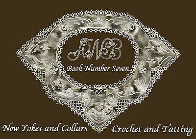 AWB #7 c.1916 Vintage WWI Era Patterns Yoke & Collars in Crochet & Tatting