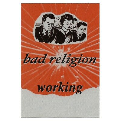 Bad Religion authentic Working tour Backstage Pass