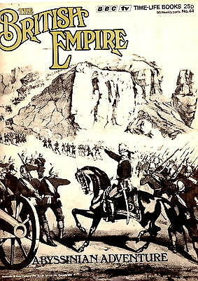 THE BRITISH EMPIRE MAGAZINE - No. 44 Abyssinian Adventure