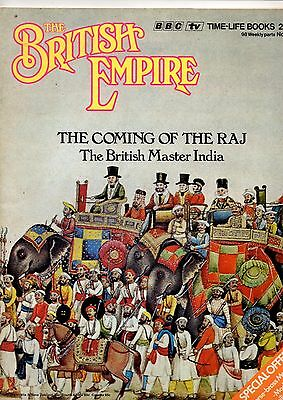 BRITISH EMPIRE MAGAZINE - No.12 The Coming of the Raj-  The British Master India