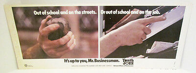 Youth Jobs 1971 Out Of School And On The Streets Psa Advertising Poster Sign