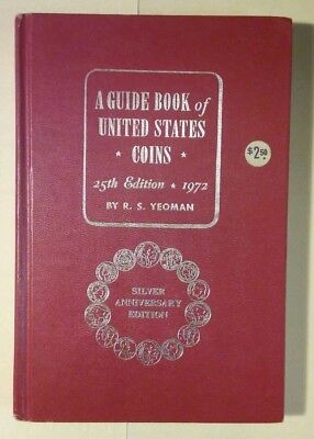 1972 SILVER ANNIVERSARY EDITION..  A GUIDE BOOK of UNITED STATES COINS  25TH Ed