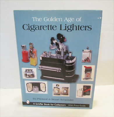 The Golden Age Of Cigarette Lighters 2004 Schiffer Hardcover W/ Dust Jacket