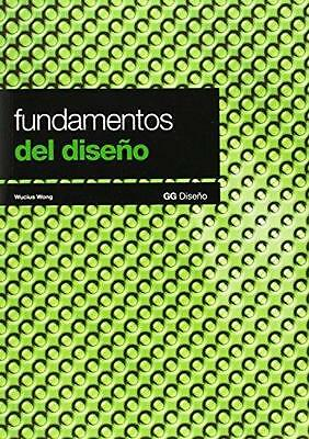 Fundamentos del Diseño (Spanish Edition) [2012] Womg, Wucius and Wong, W