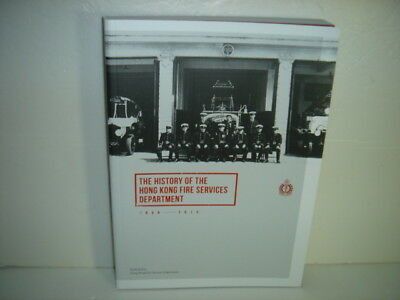 Rare The History Of The Hong Kong Fire Services Department 1868-2015 Book