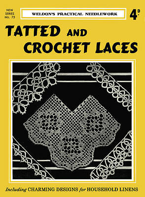 Weldon's 4D #73 c.1933 Vintage Instructions for Tatting & Crochet Lace Patterns